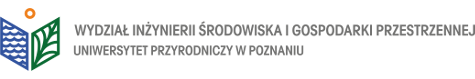 Wydział Inżynierii Środowiska i Gospodarki Przestrzennej w Poznaniu